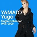大和悠河 YAMATO Yuga Single Collection 1998-2009